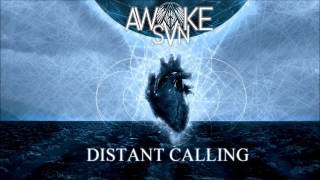 Awake the sun - Distant Calling