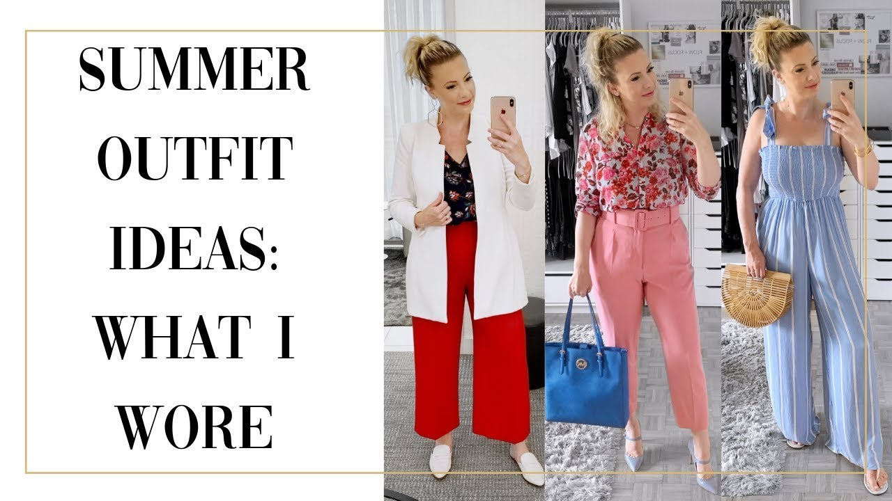 SUMMER OUTFIT IDEAS: WHAT I WORE 2019
