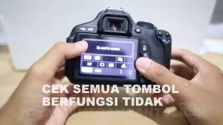 tips cara mengecek kamera DSLR canon EOS 600d
