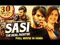 Aadi's SASI THE REAL FIGHTER (Sashi) 2021 NEW Released Hindi Dubbed Movie | Surabhi | South Movie