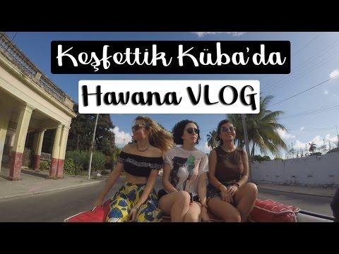 Keşfettik Küba'da - Havana VLOG