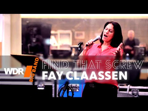 WDR BIG BAND feat Fay Claassen - Find That Screw Rehearsal