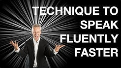 The Secret Technique To Speak Fluently Faster
