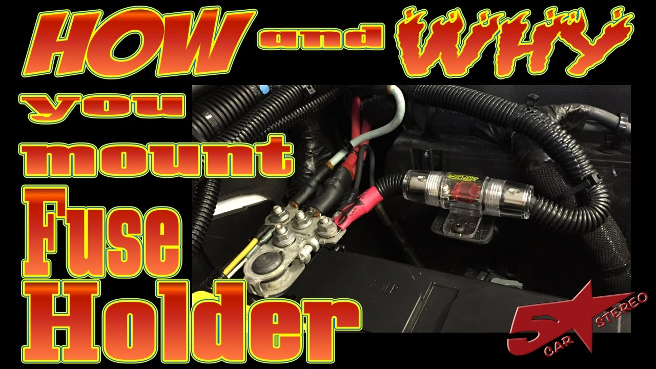 How To Mount Your Amplifiers Fuse Holder Youtube Box