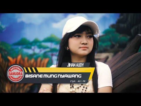 Jihan Audy - Bisane Mung Nyawang