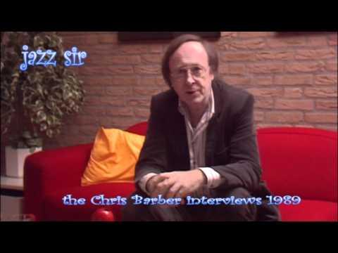 Jazz Sir - the great Chris Barber interviews part 01