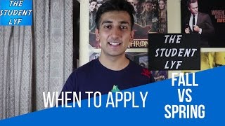 FALL VS SPRING SEMESTER ! BEST TIME TO APPLY FOR HIGHER EDUCATION IN USA
