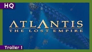 Atlantis: The Lost Empire (2001) Trailer 1