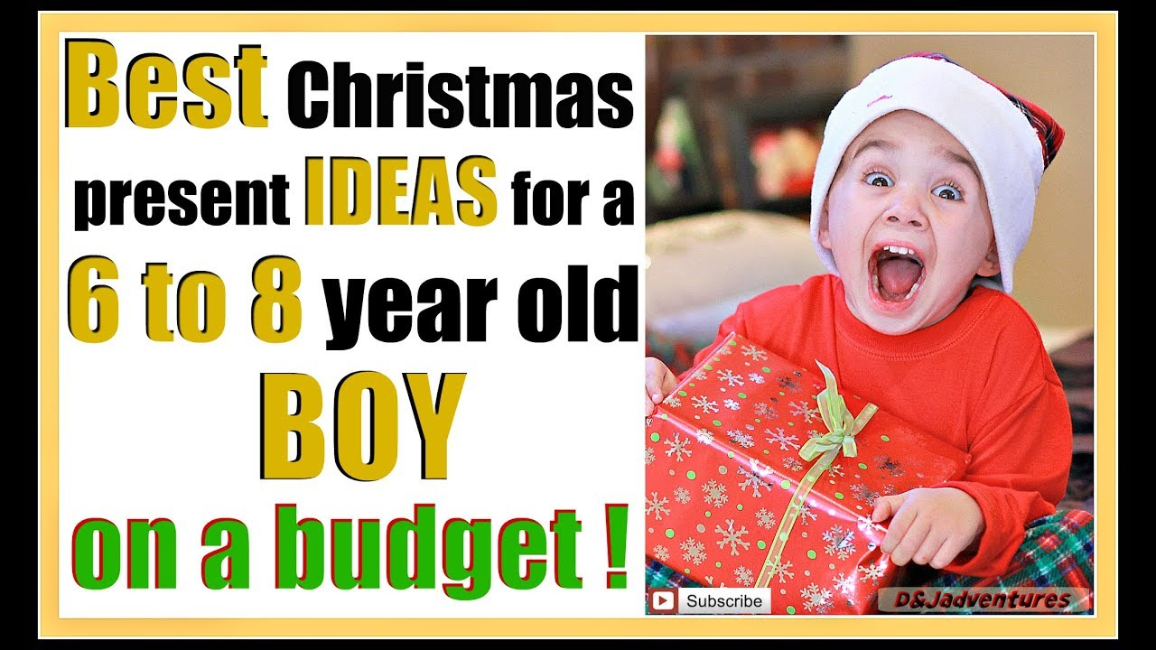 Best Christmas Gift Ideas For A 6 To 8 Year Old Boy On Budget
