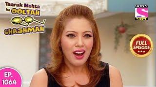 Taarak Mehta Ka Ooltah Chashmah - Full Episode  1064 - 13th  April  , 2018