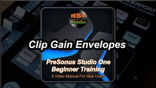 Clip Gain Envelopes - PreSonus Studio One Beginner Training