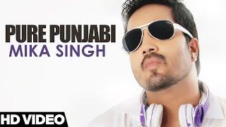 Mika Singh Pure Punjabi (Full Song)   Best Punjabi Songs   Yellow Music