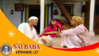 Sai Baba, Tere Hazaron Hath - साई बाबा , तेरे हजारों हाथ - Full Episode No: 57