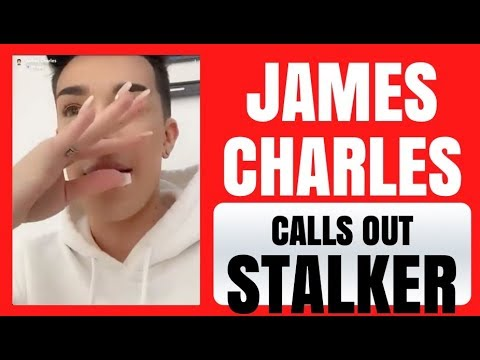 JAMES CHARLES HAS A STALKER thumbnail
