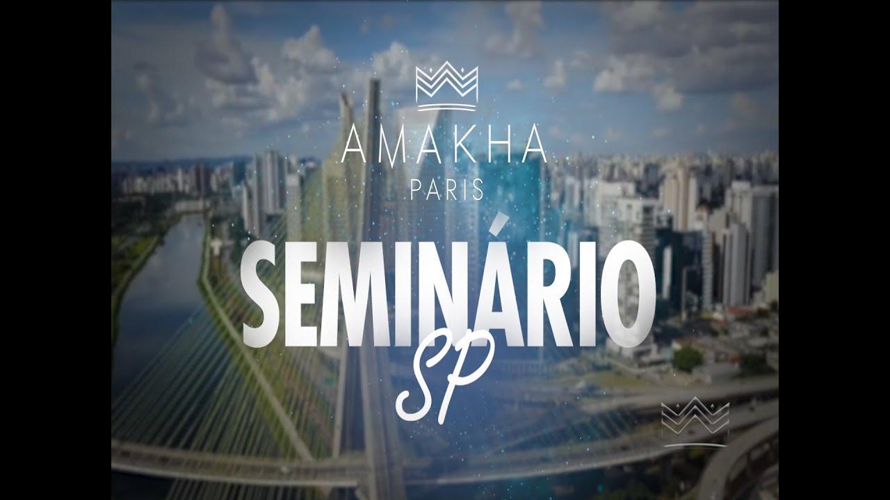 Amakha Paris // Seminário - São Paulo/SP