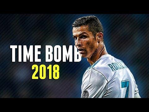 Cristiano Ronaldo - Time Bomb 2018   Skills, Tricks & Goals   HD