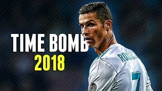 Cristiano ronaldo - time bomb 2018 | skills, tricks & goals | hd