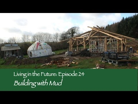 Building with Mud - Living in the Future (Ecovillages) 24