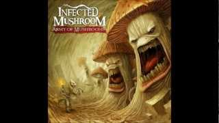 Infected Mushroom - Nothing To Say (HQ)