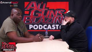 DT Would Rather Wenger Come Back Than Sign Marouane Fellaini  | All Guns Blazing Podcast