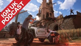 uncharted 4 is the send off drake deserves ign uk podcast 326