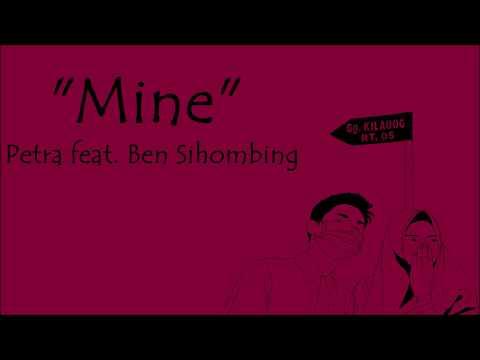 Petra Feat Ben - Mine Lyrics