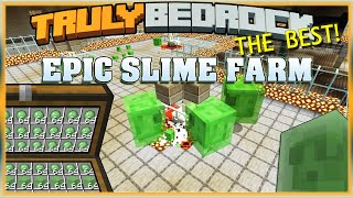 Truly Bedrock S1 EP23 Epic Slime Farm, The BEST! [ Minecraft, MCPE, Bedrock Edition ]