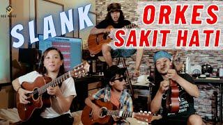 (SLANK) ORKES SAKIT HATI - SEE N SEE GUITAR - JUST FOR FUN