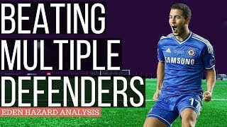 How To Dribble Like Eden Hazard - Eden Hazard Analysis