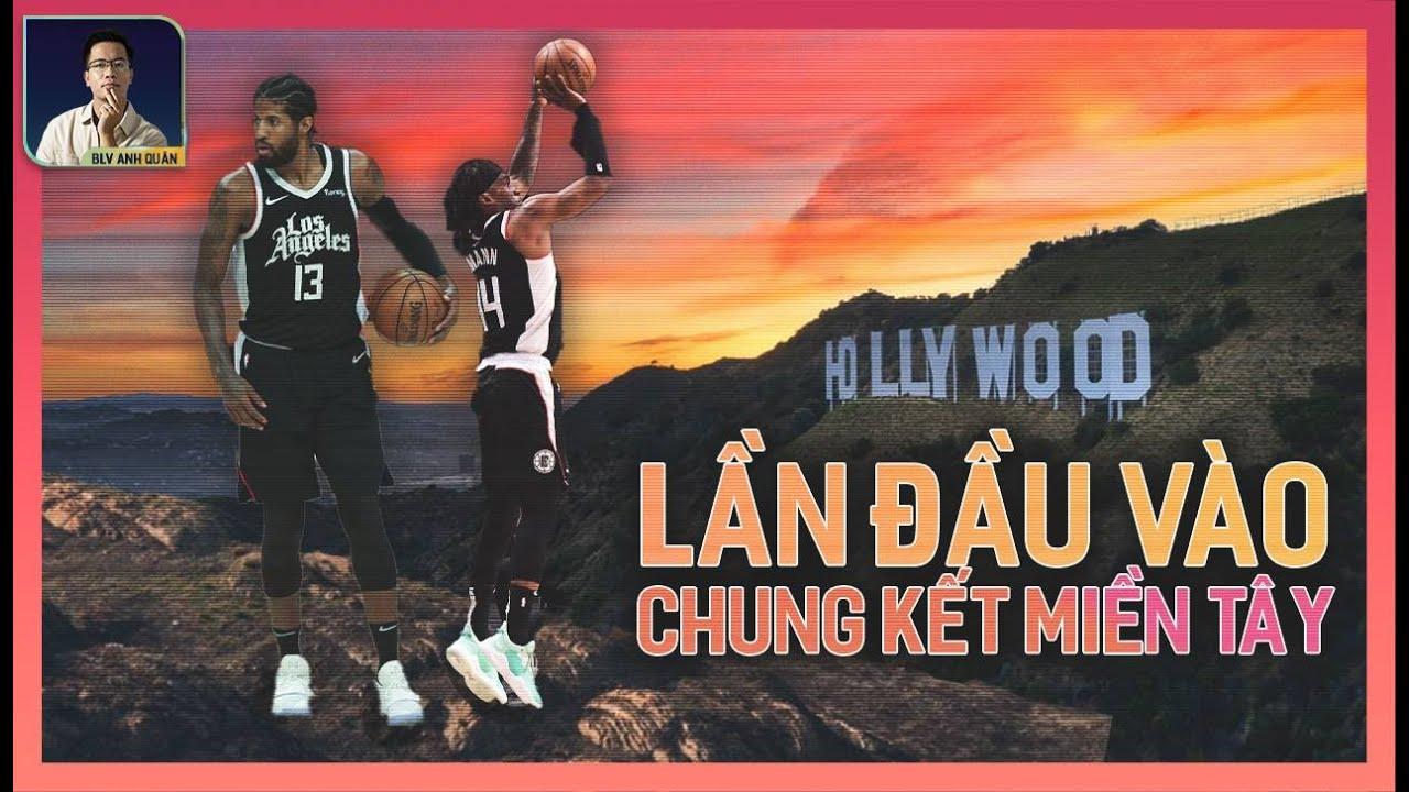 NBA PLAYOOFS: LẦN ĐẦU TIÊN TRONG LỊCH SỬ, LA CLIPPERS VÀO CHUNG KẾT MIỀN TÂY