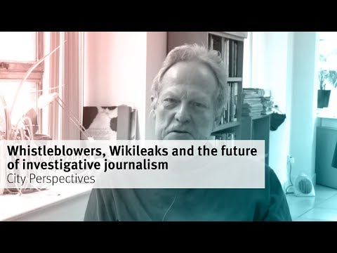 City Perspectives: Whistleblowers, Wikileaks and the future of investigative journalism