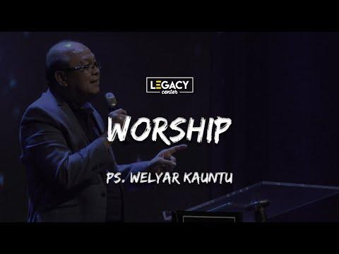 Worship | Ps. Welyar Kauntu