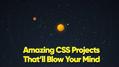 10 CSS Amazing Projects That'll Blow Your Mind