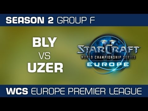 Bly vs. uzer - Group F Ro32 - WCS European Premier League - StarCraft 2