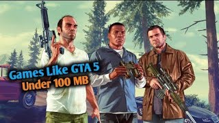 Top 10 Games Like GTA 5 For Android Under 100 mb   games like gta 5 for android under 100mb