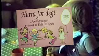 Hurra for deg som har bursdag! (Norwegian birthday song)