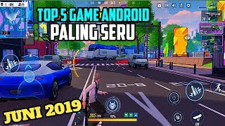 RILIS !!! 5 GAME ONLINE ANDROID PALING SERU DI BULAN JUNI 2019