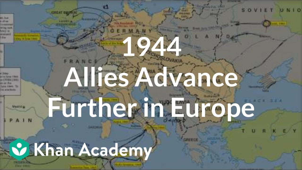 1944 - Allies advance further in Europe | The 20th century | World ...