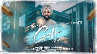 Naina Cho Goli Challi | ( Full Song) | Amit Singh Sokhal | New Punjabi Songs 2019