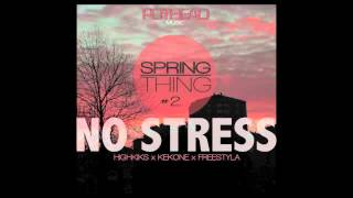 POTHEAD - Stress Out [#SPRINGTHING #2]