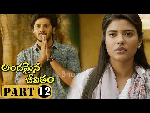 Andamaina Jeevitham Full Movie Part 12 - Anupama Parameswaran , Dulquer Salman