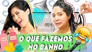 COISAS BOBAS QUE FAZEMOS DURANTE O BANHO | Blog das irmãs thumbnail