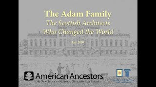 The Adam Family: The Scottish Architects Who Changed the World