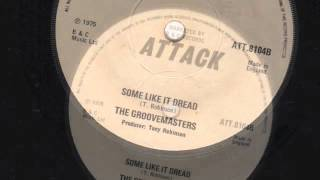 Some Like It Dread - The Groovemasters