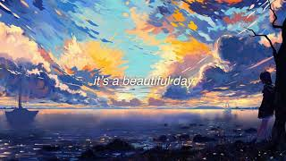 Download Evan McHugh - It's a Beautiful Day (slowed and reverb)