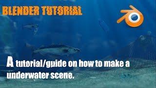 Tutorial-How to setup a underwater scene in Blender 2.8
