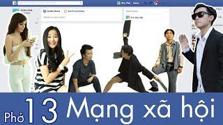 Phở 13: Mạng Xã Hội - The Social Network [Eng/Viet Sub] [Clip Hài Hước]