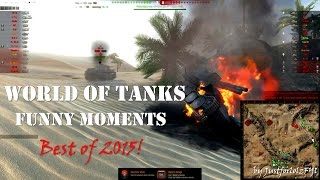 World of Tanks - BEST of Funny Moments 2015