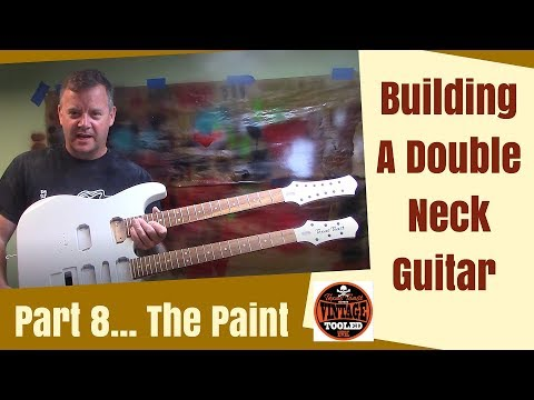 Building A Double Neck Guitar Part 8... The Paint