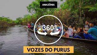 AMAZÔNIA em 360° - Vozes do Purus